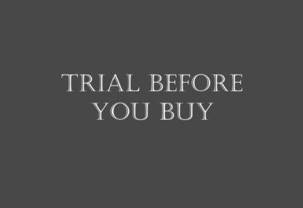 Trial Before You Buy